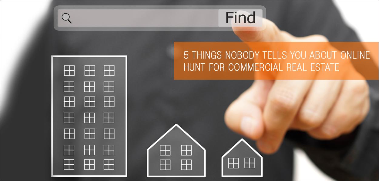 Online Hunt for Commercial Real Estate