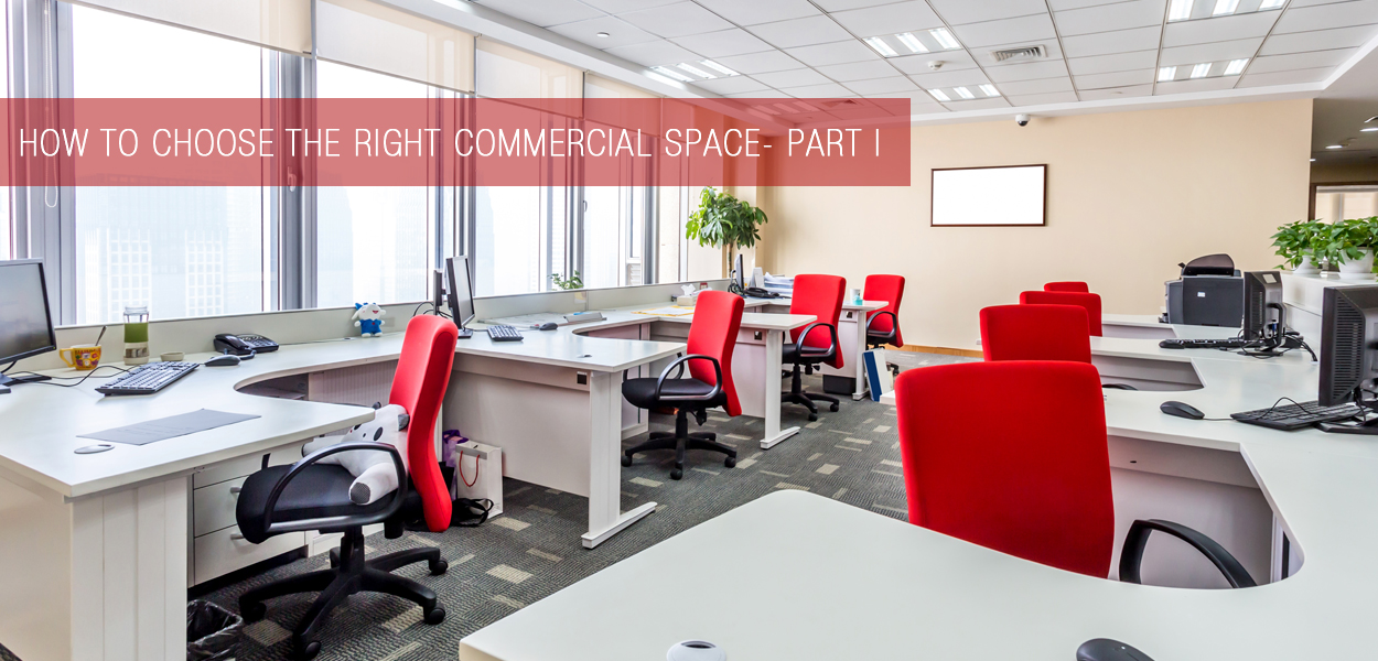 choosing right commercial space - part1