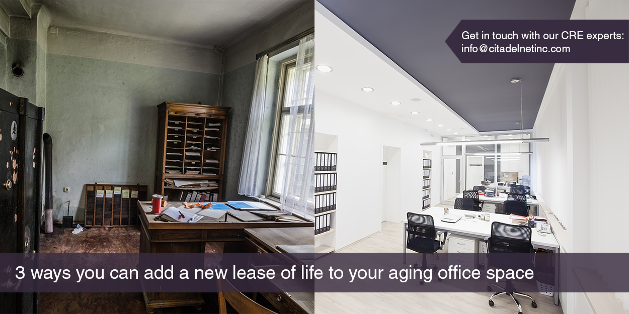 3 Ways you can Add a New Lease of Life to your Aging Office Space