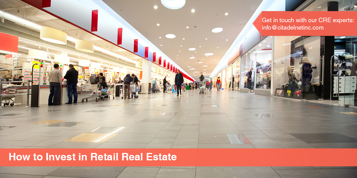 How to Invest in Retail Real Estate