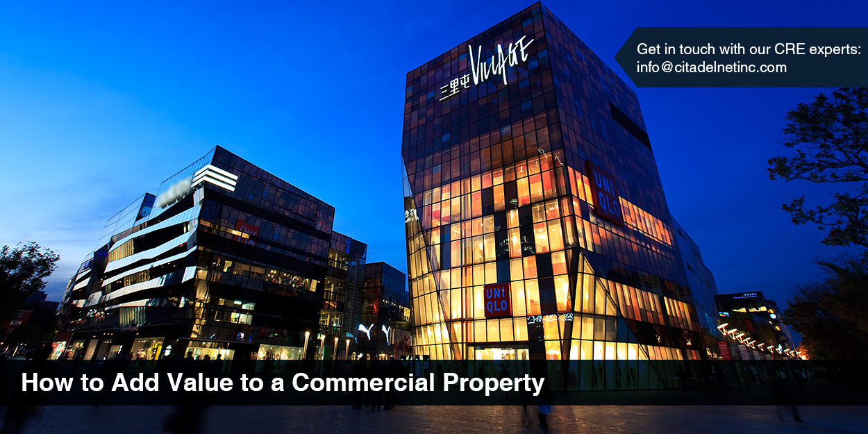 How to add value to commercial property