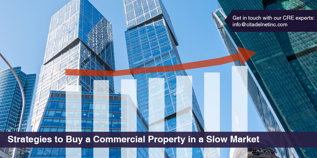 Strategies to buy commercial property in a slow market