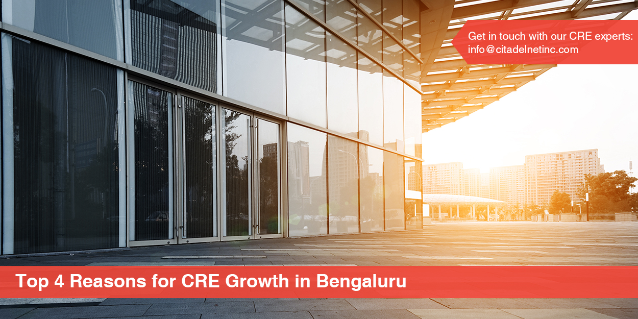 reasons for CRE growth in bangalore