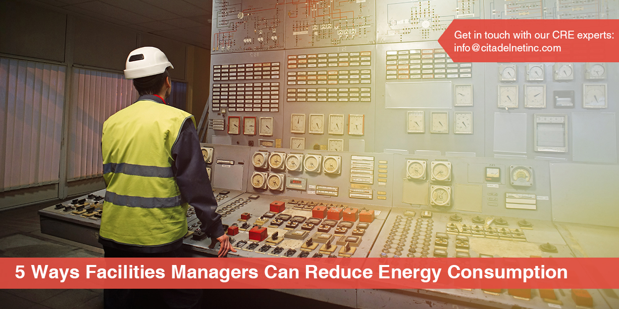 5 Ways Facilities Managers Can Reduce Energy Consumption