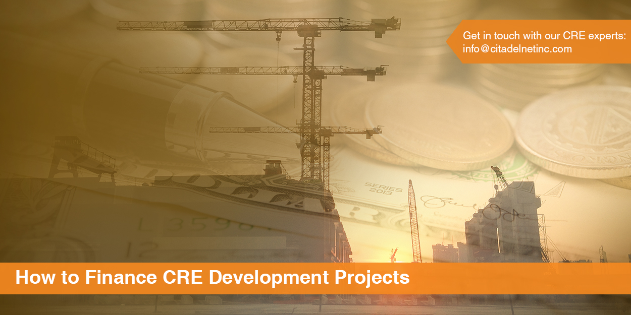 finance CRE development projects