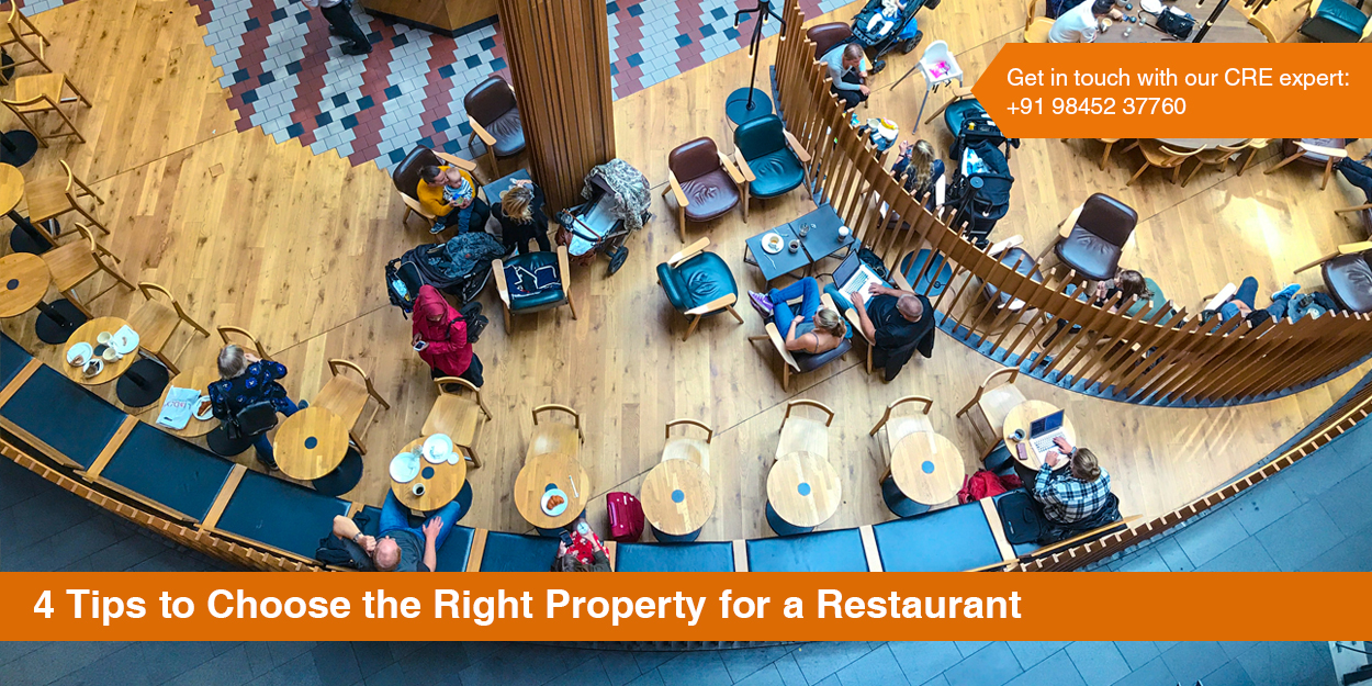 4 Tips to Choose the Right Property for Restaurant